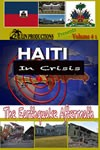 Haiti In Crisis - The Earthquake Aftermath Vol 1