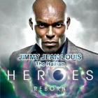 Jimmy Jean Louis Heroes Reborn