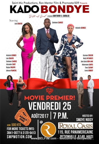 Kado Bondye - Haiti Movie Movie Premiere - Royal Oasis Petionville Poster