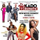 KADO Bondye, Haitian Movie Premiere in Palm Beach County FL, Saturday 11 Nov 2017