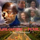 Life Outside Of Pearl movie poster