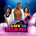 Life in Miami Premiere Poster