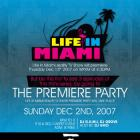 Life in Miami Premiere Party Poster