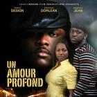 Un Amour Profond Movie Poster