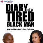 Diary of a Tired Black Man Movie Poster