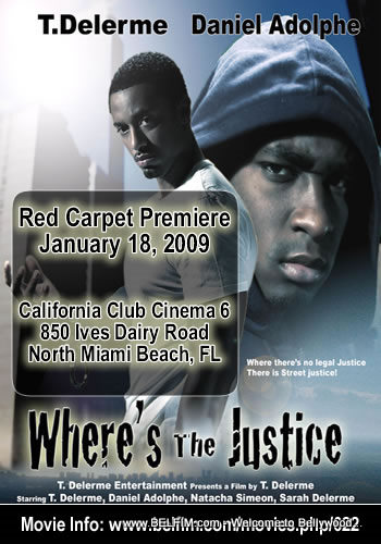Where's The Justice Premiere Poster