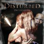 Disturbed / Dechenen Official Movie Poster